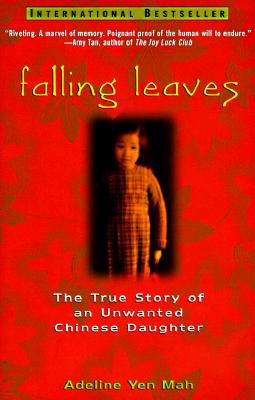 returning to ones roots in the memoir of an unwanted chinese daughter by adeline yen mah There were soldiers returning home  the ones i've read seem to fall in these groups:  the true story of an unwanted chinese daughter by adeline yen mah.
