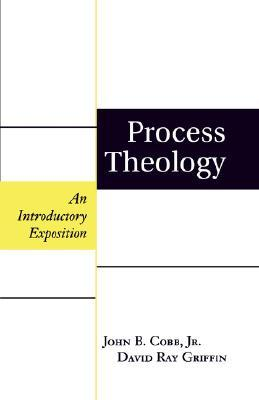 Process Theology by John B. Cobb Jr.
