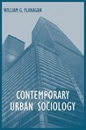 Contemporary Urban Sociology