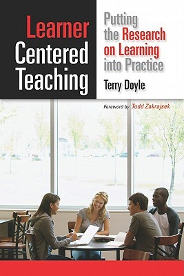 Learner Centered Teaching by Terry Doyle