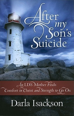After My Son's Suicide by Darla Isackson