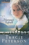 Morning's Refrain (Song of Alaska, #2)