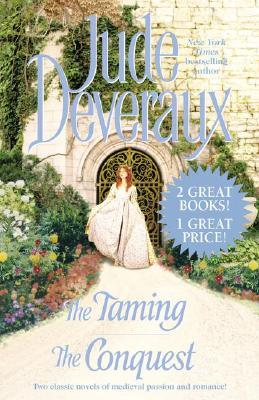 The Taming / The Conquest by Jude Deveraux