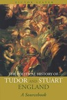 The Political History of Tudor and Stuart England: A Sourcebook