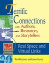 Terrific Connections with Authors, Illustrators, and Storytellers: Real Space and Virtual Links