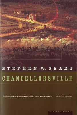 Chancellorsville by Stephen W. Sears