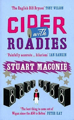 Cider With Roadies by Stuart Maconie