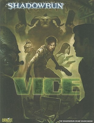 Shadowrun Vice