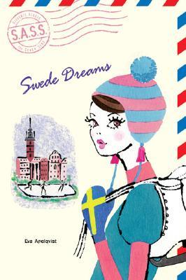 Swede Dreams by Eva Apelqvist