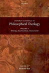 Oxford Readings in Philosophical Theology, Volume 1: Trinity, Incarnation, Atonement