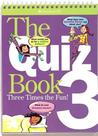 The Quiz Book 3: Three Times the Fun!