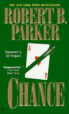 Chance by Robert B. Parker