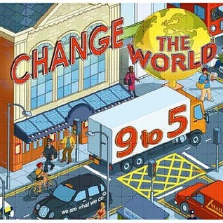 Change The World 9 To 5