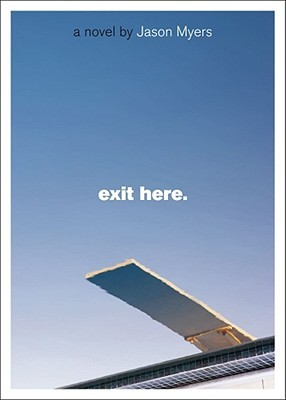 Exit Here. by Jason Myers