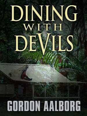Dining with Devils by Gordon Aalborg