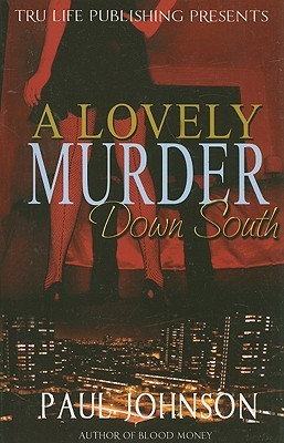 A Lovely Murder Down South by Paul Johnson