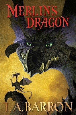 Merlin's Dragon by T.A. Barron