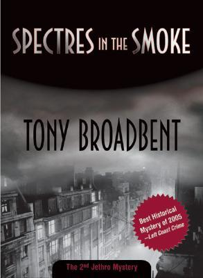 Spectres in the Smoke (Felony & Mayhem Mysteries) (Jethro Mysteries)