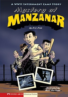 Mystery at Manzanar by Eric Fein