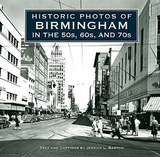 Historic Photos of Birmingham in the 50s, 60s, and 70s by Jessica Barton