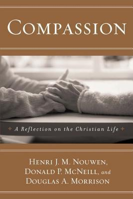 Compassion by Henri J.M. Nouwen