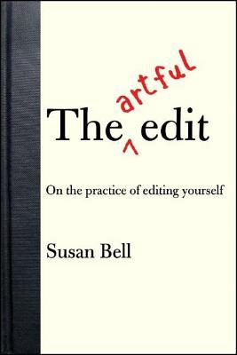 The Artful Edit by Susan Bell
