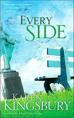 On Every Side by Karen Kingsbury