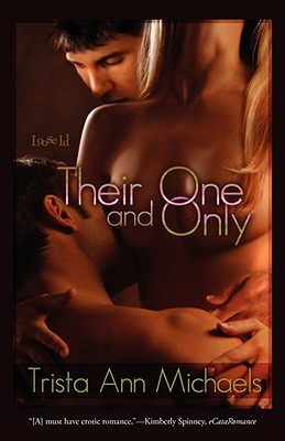Their One and Only by Trista Ann Michaels