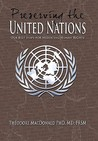 Preserving the United Nations: Our Best Hope for Mediating Human Rights