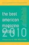 The Best American Magazine Writing 2010