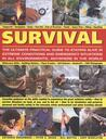 Survival: The Ultimate Practical Guide to Camping and Wilderness Skills: Wilderness skills * campcraft * navigation * knots * first aid * hiking * risk ... How to survive on land, water and in the air