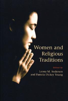 Women and Religious Traditions by Leona Anderson