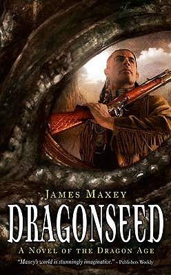 Dragonseed by James Maxey