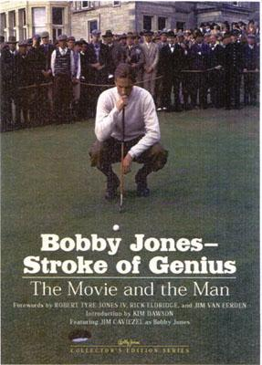 Bobby Jones--Stroke of Genius (Newmarket Pictorial Moviebooks by David Sobel