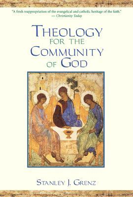Theology for Community of God by Stanley J. Grenz