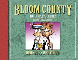 The Bloom County Library, Vol. 3 by Berkeley Breathed