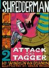 Attack of the Tagger (Shredderman, #2)