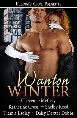 Wanton Winter by Cheyenne McCray
