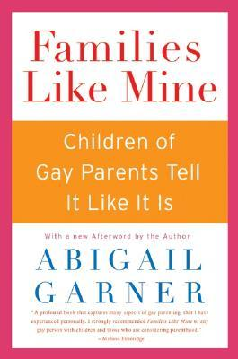 Families Like Mine by Abigail Garner