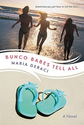 Bunco Babes Tell All by Maria Geraci