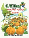 G.W. Frog and the Pumpkin Patch Bandit