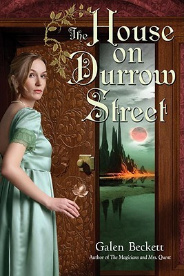 The House on Durrow Street (Mrs. Quent, #2)