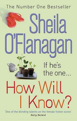 How Will I Know? by Sheila O'Flanagan