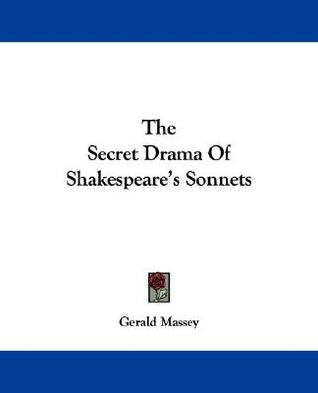 The Secret Drama of Shakespeare's Sonnets