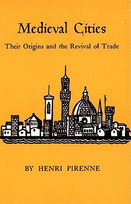 Medieval Cities by Henri Pirenne