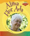 Alma Flor ADA: An Author Kids Love
