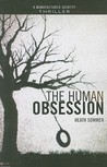 The Human Obsession by Heath Sommer