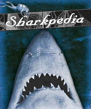 Sharkpedia [With Poster] by Nancy Ellwood