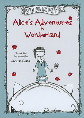 Alice's Adventures in Wonderland by Jamison Odone