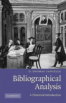 Bibliographical Analysis by G. Thomas Tanselle